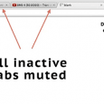 Mute Inactive Tabs - 为非当前标签页静音[Chrome] 6