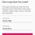 How Long Have I Lived? - 从出生到今天多久了[Android] 3